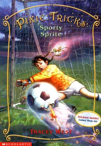 Download Sporty Sprite (Pixie Tricks, No. 6) PDF