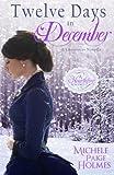 Twelve Days in December (A Hearthfire Romance)