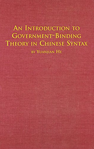 An Introduction to Government-Binding Theory in Chinese Syntax (Distinguished Dissertations) (English and Chinese Editio