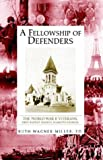 A Fellowship of Defenders, Ruth Miller, 1413412610