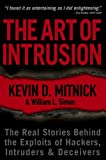 The Art of Intrusion, William L. Simon and Kevin D. Mitnick, 0471782661