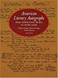 American Literary Autographs from Washington Irving to Henry James, Herbert Cahoon and Thomas V. Lange, 0486235483