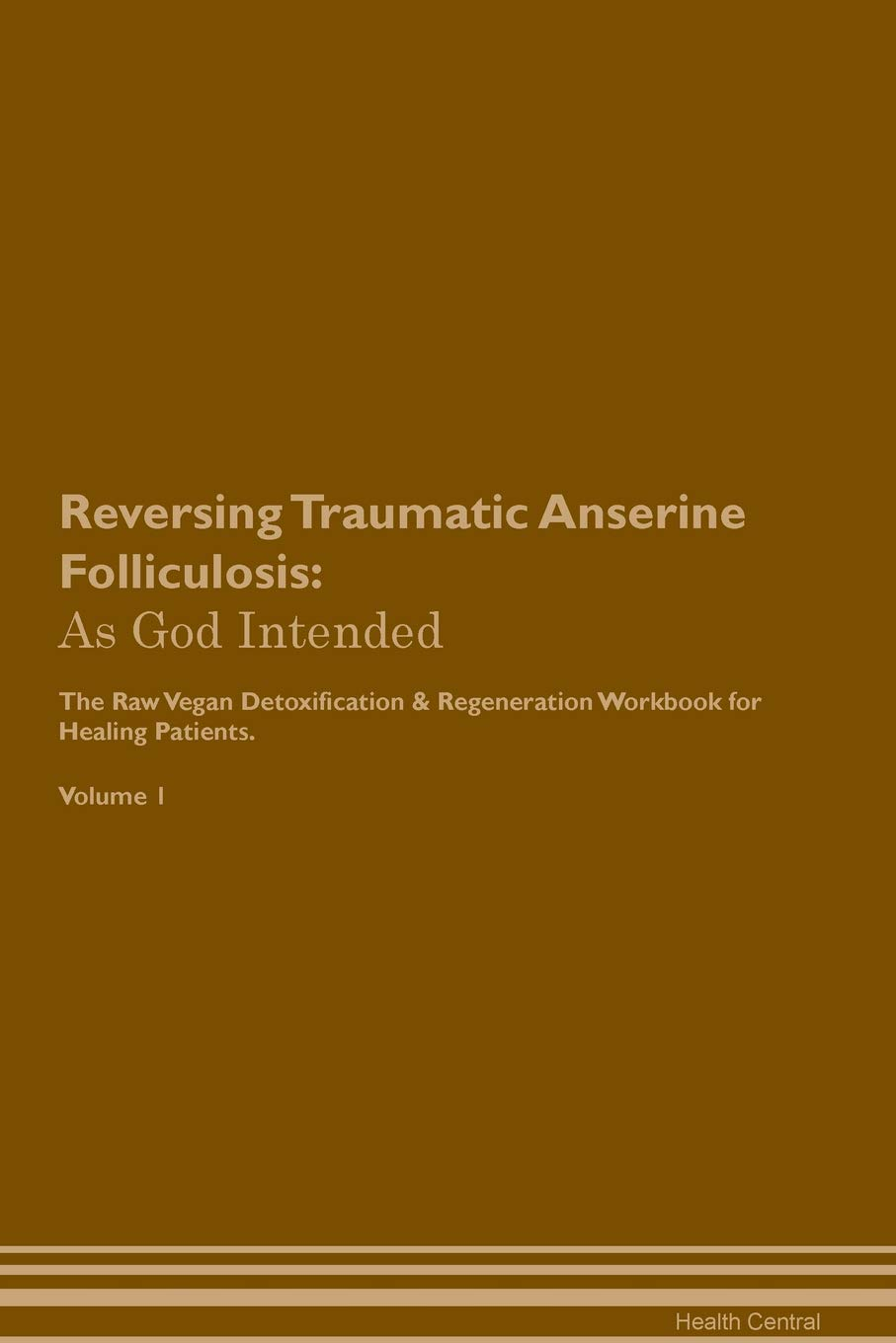 Reversing Traumatic Anserine Folliculosis: As God Intended
