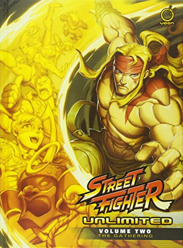 Street Fighter Unlimited Volume 2: The Gathering - Force Street Fighter