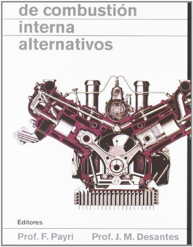 Descargar Libro Motores De Combustión Interna Alternativos Francisco Payri González