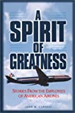 A Spirit of Greatness, John M. Capozzi, 0965641031