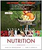 Visualizing Nutrition Everyday Choices, Mary b. Grosvenor, Lori a. Smolin, 1118129229