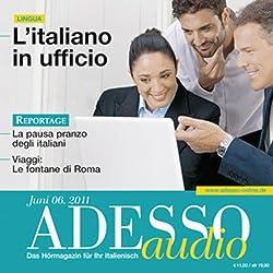 ADESSO Audio - L'italiano in ufficio. 6/2011