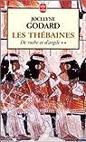 Les Thébaines, tome 2 : De roche et d'argile par Godard