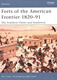 Forts of the American Frontier 1820-91, Ron Field, 1846030404