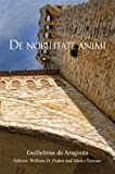 De nobilitate animi (Harvard Studies in Medieval Latin), Guillelmus de Aragonia, 0674068122