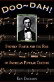 Front cover for the book Doo-dah!: Stephen Foster And The Rise Of American Popular Culture by Ken Emerson