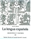 La Lengue Espanola : Grammatica y Cultura, De Castells, Matilda O. and Lionetti, Harold E., 0135244897