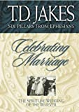 Celebrating Marriage, T. D. Jakes, 1577781104