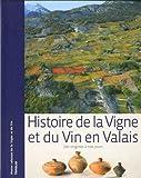 Histoire de la vigne et du vin en Valais : Des origines à nos jours