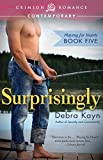 Surprisingly: Playing for Hearts Book Five
