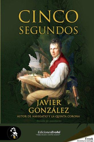 Descargar Libro Cinco Segundos Javier González