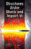 Structures under Shock and Impact VI, , 1853128201