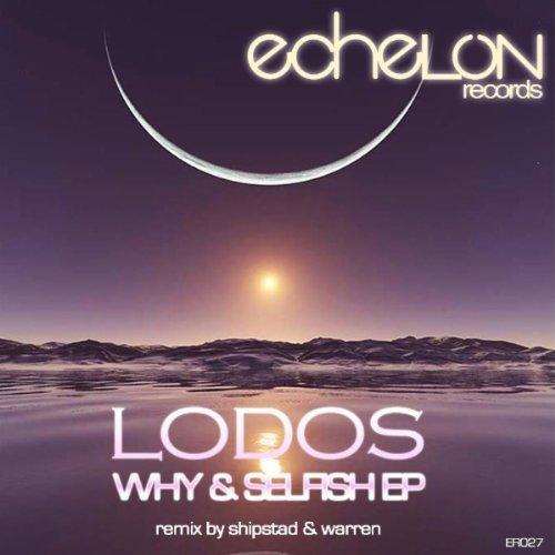 Amazon.com: Selfish (Original Mix): Lodos: MP3 Downloads