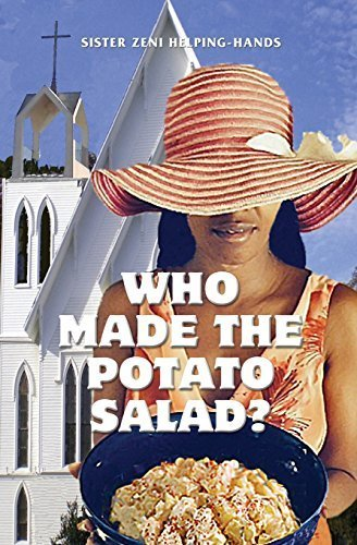 (Who Made the Potato Salad? by Sister Zeni Helping-Hands (2014-07-11) )