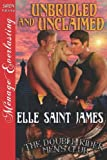 img - for Unbridled and Unclaimed [The Double Rider Men's Club 6] (Siren Publishing Menage Everlasting) book / textbook / text book