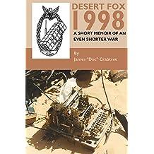 Desert Fox 1998: A Short Memoir Of An Even Shorter War