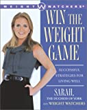 Win the Weight Game, Sarah Ferguson, 0684870789