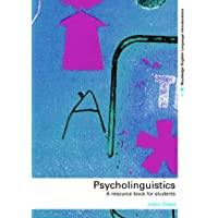 Psycholinguistics: A Resource Book for Students (Routledge English Language Introductions)