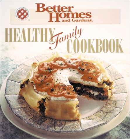 Pdf Healthy Family Cookbook Better Homes And Gardens