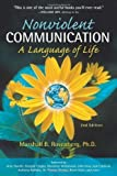 Nonviolent Communication: a Language of Life of Marshall B. Rosenberg 2nd (second) Revised Edition on 01 September 2003