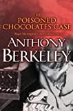 The Poisoned Chocolates Case, Anthony Berkeley, 0755102061