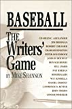 Baseball - the Writers' Game, Mike Shannon, 0912083565