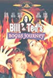 Bill & Teds Bogus Journey [Import anglais]
