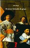 img - for El retrato holandes de grupo book / textbook / text book
