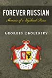 Forever Russian, Georges Obolensky, 1481714775
