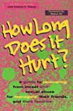 How Long Does It Hurt?, Cynthia L. Mather and Kristina E. Debye, 1555426743