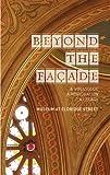 Beyond the Façade - A Synagogue - A Restoration - A Legacy, Larry Bortniker and Roberta Brandes Gratz, 1857597184