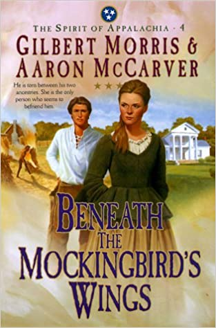 Beneath the Mockingbird's Wings (The Spirit of Appalachia