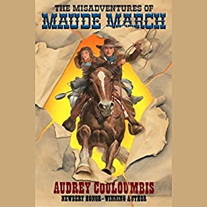 The Misadventures of Maude March Audiobook