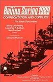 Beijing Spring, 1989, Michel Oksenberg, Lawrence R. Sullivan, 0873326849