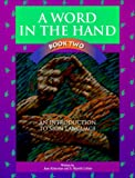 A Word in the Hand, Jane Kitterman and S. Harold Collins, 0931993407