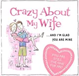 Crazy about My Wife, Mark Gilroy, 1593102801