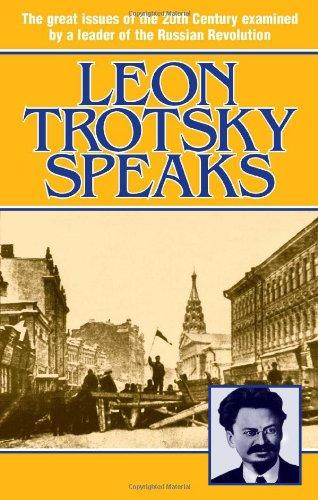 Leon Trotsky Speaks