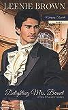Delighting Mrs. Bennet: A Pride and Prejudice Variation (Marrying Elizabeth)