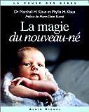 La Magie du nouveau né