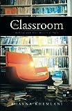 The Classroom, Bhavna Khemlani, 1490701362