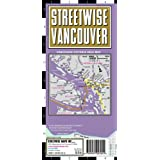 Streetwise Vancouver Map - Laminated City Street Map of Vancouver, Canada: Folding Pocket Size Travel Map (Streetwise (Streetwise Maps))