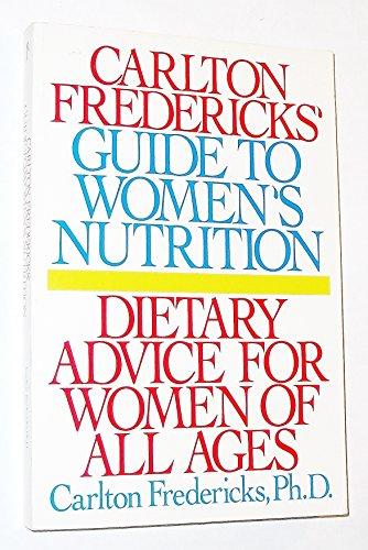 Carlton Fredericks' Guide to Women's Nutrition