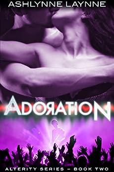 Adoration (Alterity Book 2) by [Laynne, Ashlynne]