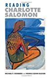Reading Charlotte Salomon, , 080143971X